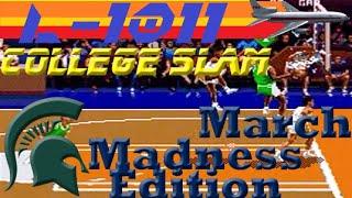 College Slam: March Madness Edition