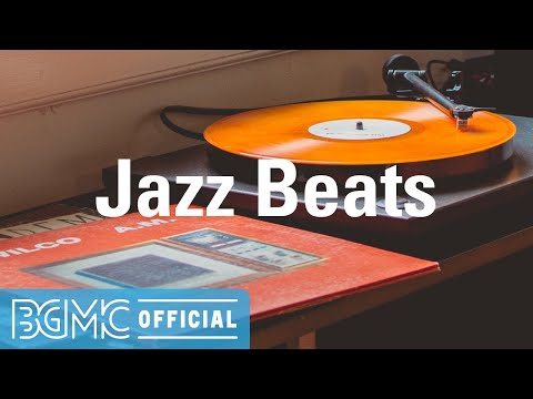 Jazz Beats: Hotel Lounge Chill Beats - Smooth Jazz Hip Hop for Good Mood, Take a Break
