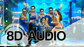 India Waale | 8D Audio Song | Happy New Year (HQ) 🎧