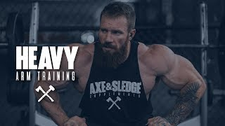 Heavy Arm Training with Seth Feroce