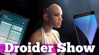 Pixel 3/3 XL на ВИДЕО, новая ОС от Google, Секс-робот феминистка | Droider Show #361