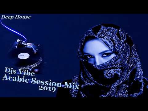 Djs Vibe - Arabic Session Mix 2019 (Deep House)