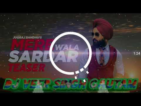 mere-wala-sardar-(remix-song)-dj-veer-singh-gautam
