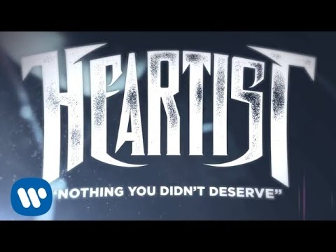 Heartist - Nothing You Didn't Deserve (LYRIC VIDEO)
