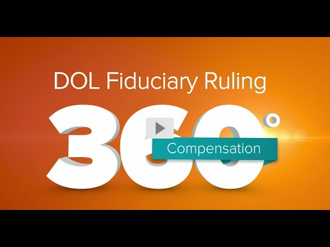 DOL Fiduciary Ruling: Compensation