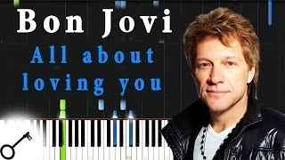 Bon Jovi - All about loving you [Piano Tutorial] Synthesia | passkeypiano