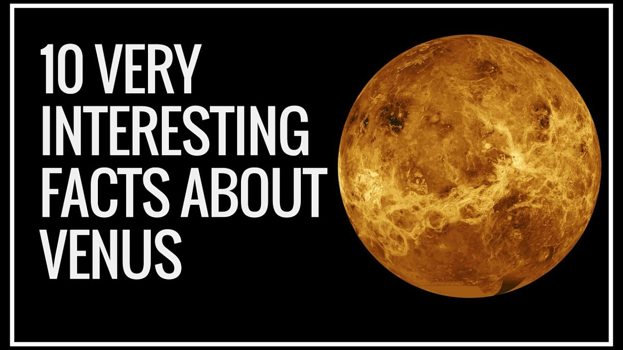 Venus Facts | Venus Facts For Kids | 10 Amazing Facts ...