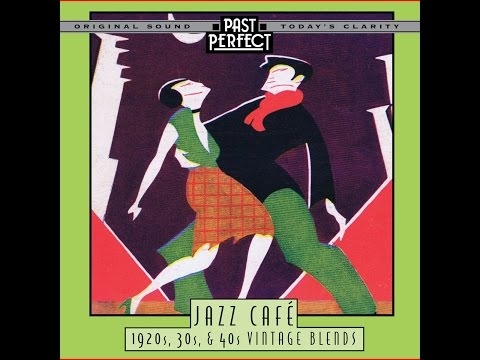 Jazz Café - 1920s, 30s, 40s Vintage Blends (Past Perfect)