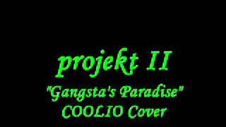 projekt II Gangstas Paradise coolio cover projekt II  screamo Hollwood undead brokencyde rap rock