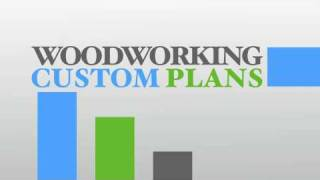 Woodworking Custom Plans -design It By Yourself