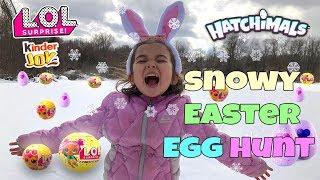 GIANT EASTER EGG HUNT 2018 in snow!   LOL Confetti Pops + Pets, Hatchimals, Kinder Joy Eggs