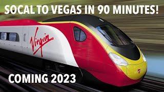 California high speed train to Las Vegas - Virgin Trains USA