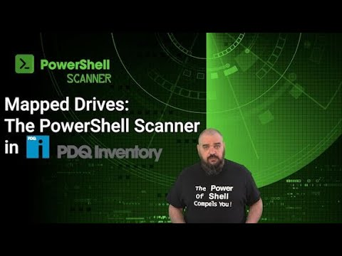 The PowerShell Scanner In PDQ Inventory: Mapped Drives