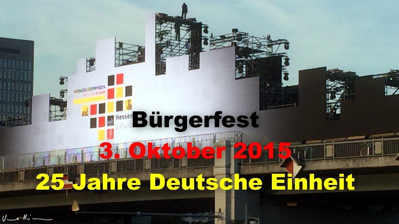 Bürgerfest Zum Tag Der Deutschen Einheit Am 3 Oktober 2015 In
