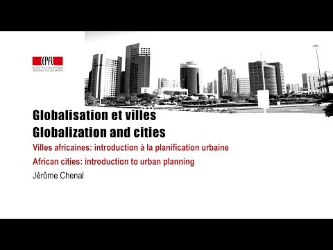 Globalisation et villes / Globalization and cities
