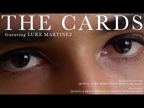 Quisol - The Cards ft. Luke Martinez (Official Video)