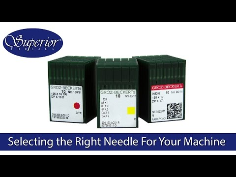 Selecting the right needle for your Industrial/Commercial Sewing Machine