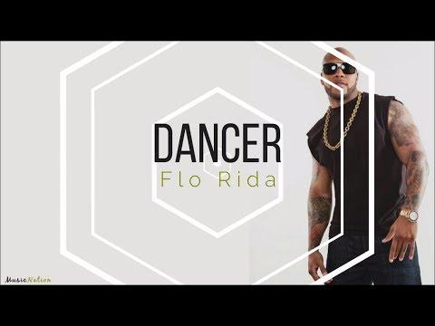 Flo Rida Dancer Lyrics