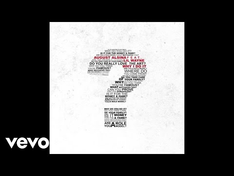 August Alsina - Why I Do It (Audio) ft. Lil Wayne