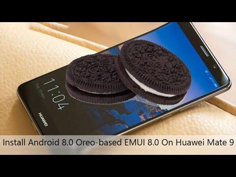 Huawei Mate 9 Android 8.0 Oreo Update