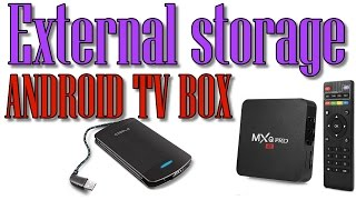 Hook Up External Storage to MXQ PRO 4K & Android TV Box!