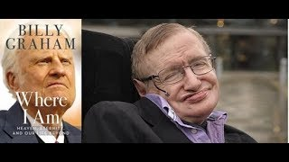 Stephen Hawking and Billy Graham