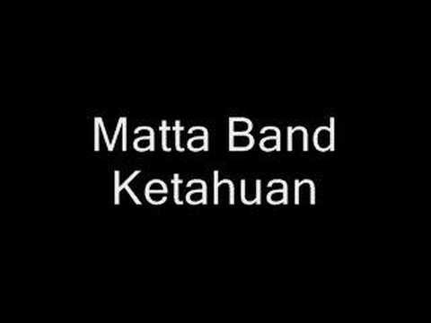 Matta Band - Ketahuan