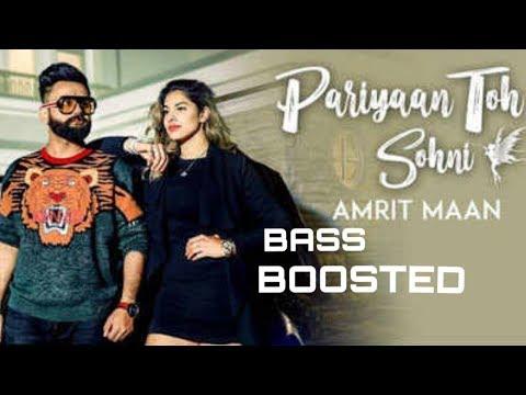 pariyaan_toh_sohni(bass_boosted)amrit_maan||trap-music