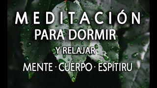 MEDITACIÓN HIPNOSIS PARA DORMIR   FONDO DE LLUVIA RELAJANTE   MENTE CUERPO Y ESPÍRITU   ❤ EASY ZEN