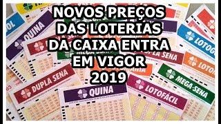 CAIXA AUMENTA O VALOR DO PREÇO DE SUAS LOTERIAS  -  CONFIRA OS NOVOS PREÇOS DAS APOSTAS - 2019