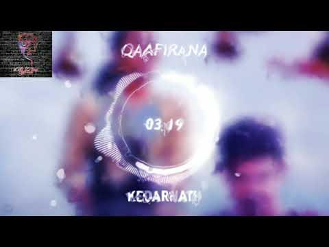 qaafirana-(8d-audio)---kedarnath