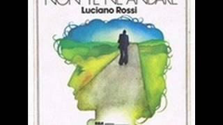 Luciano Rossi - Non te ne andare (1975)