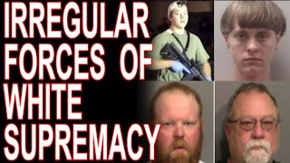 Race-Terrorists: The Irregular Forces of White Supremacy