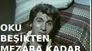 Oku Beşikten Mezara Kadar - Türk Filmi
