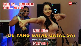 Lala Widy -  De Yang Gatal Gatal Sa || Bukan PHO  - Official Music Video