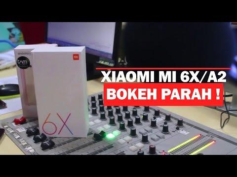 Unboxing Dan Review Xioami Mi 6X/A2  - Fitur Bokeh Parah !