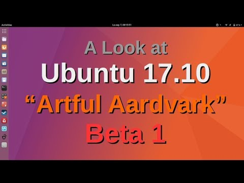 "A Look at Ubuntu 17,10 ""Artful Aardvark"" Beta 1"