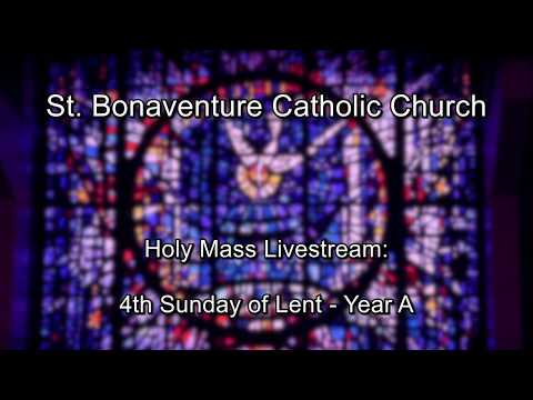 St. Bonaventure Church - Sunday Mass Live Stream (English)  - 4th Sunday Of Lent