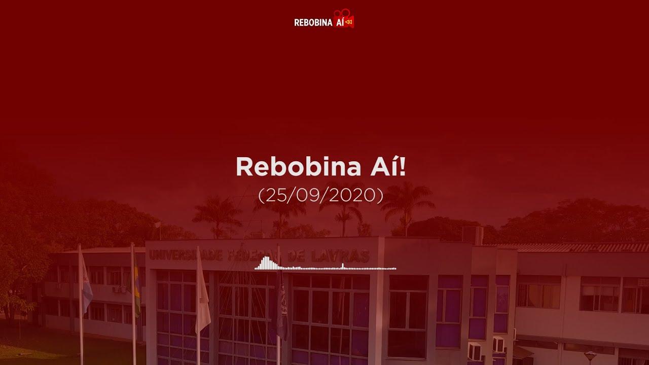 Rebobina Aí! (25/09/2020)