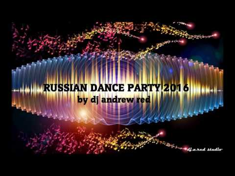 Russian Dance Party 2016_Dj Andrew Red  mp3