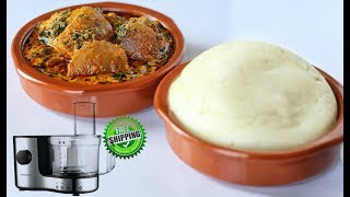 HOW TO  MAKE POUNDED YAM USING A PROCESSOR