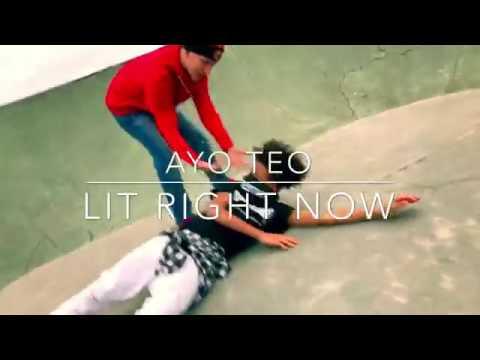 Ayo & Teo - Lit Right Now #LitRightNowAnthem