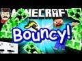 Minecraft BOUNCY Wobbly CREEPER Madness!