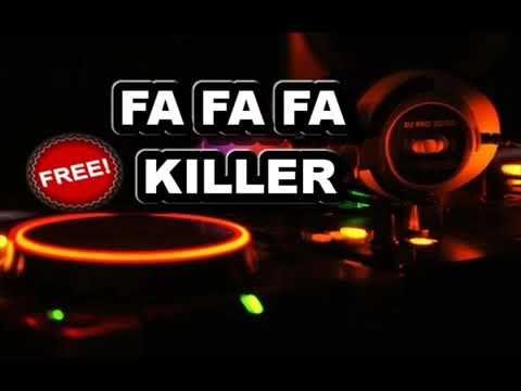 Fa Fa Fa Killer (Tribal,Guaracha,Zapateo,Aleteo)