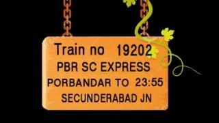 Train No 19202 Train Name PBRSC EXPRESS PORBANDAR WANSJALIYA JAMNAGAR HAPA RAJKOT SURENDRANAGAR