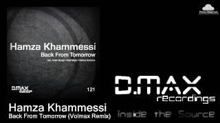 Hamza Khammessi - Back From Tomorrow (Matt Skyer Remix)
