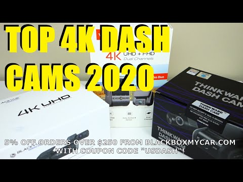 Top 4K Dash Cams 2020 - Blackvue Thinkware Viofo