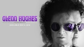 Glenn Hughes RESONATE Available NOV. 4 2016