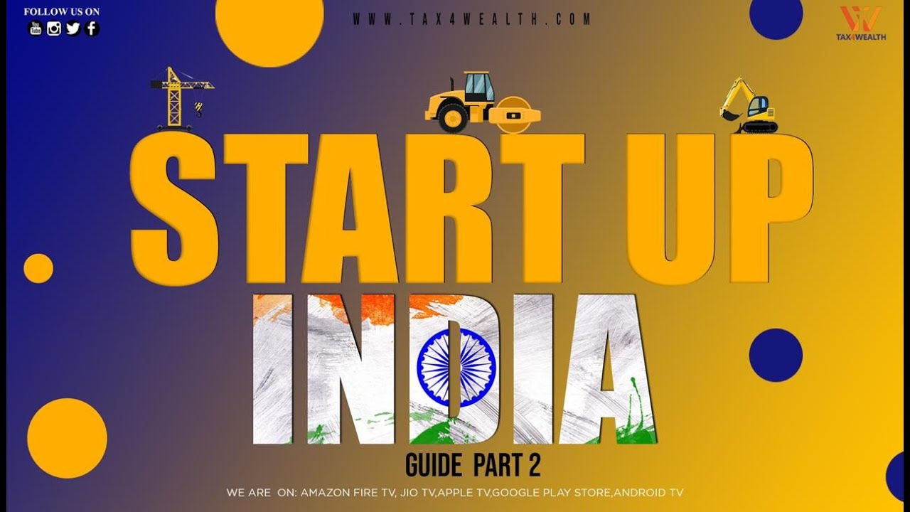 Startup India Guide Part 2 with Rahul in Hindi