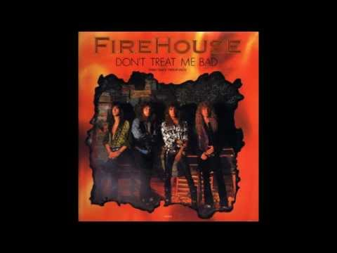Firehouse - Don't Treat Me Bad (HQ)